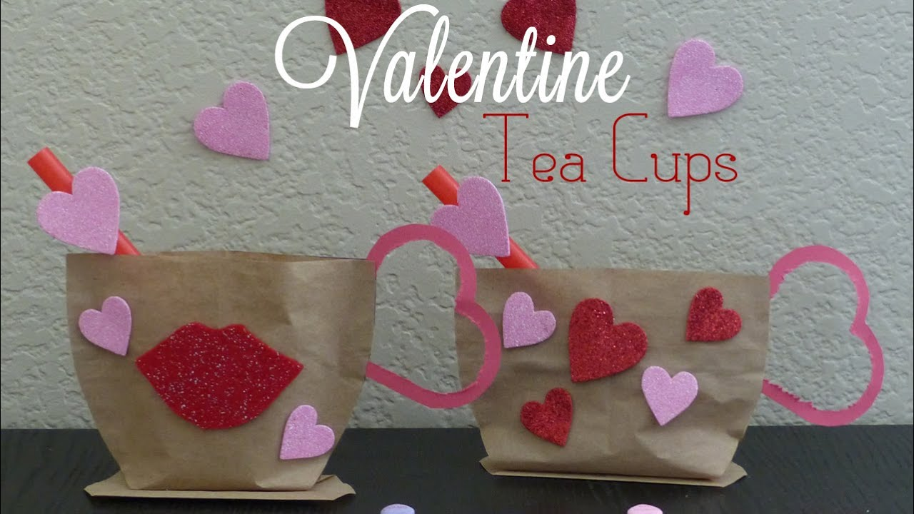 valentines craft idea valentines diy tea cup gift bag youtube