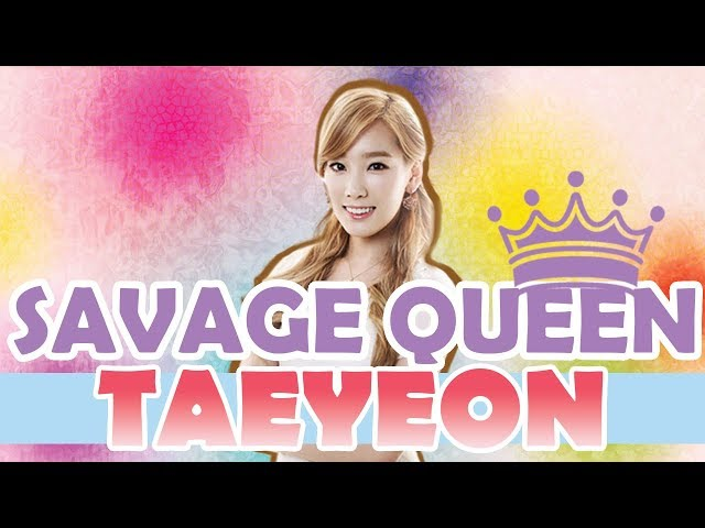 TAEYEON SNSD THE SAVAGE QUEEN Best Moments