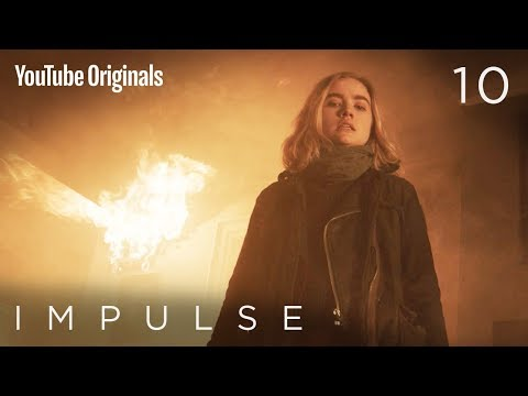 "Impulse - Ep 10 ""New Beginnings"""