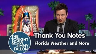 Thank You Notes: Florida Weather, Butterbeer, Dunkin Donuts