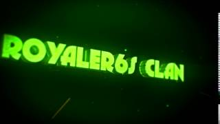 Intro for RoyaleR6S Clan (By MarvinFX)