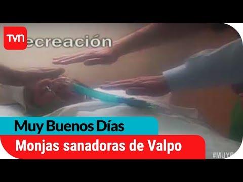 El poder sanador de las monjas de Valparaíso