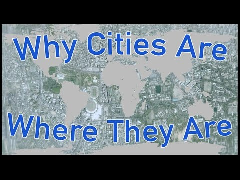 Why Cities Are Where They Are