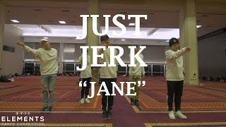 Just Jerk - Jane | ELEMENTS XVII Workshops @justjerk
