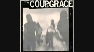 THE COUP DE GRACE - Me, myself & I - 1990