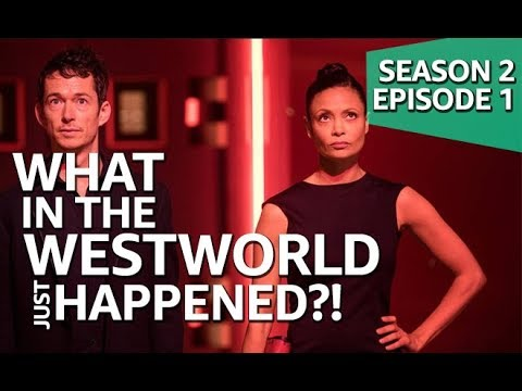 What in The Westworld Just Happened?! | Season 2 Episode 1