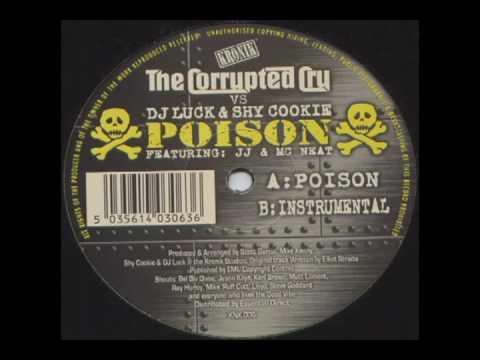 The Corrupted Cru Vs DJ Luck & Shy Cookie - Poison (Original Mix)