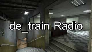 Counter-Strike: Global Offensive - de_train Radio