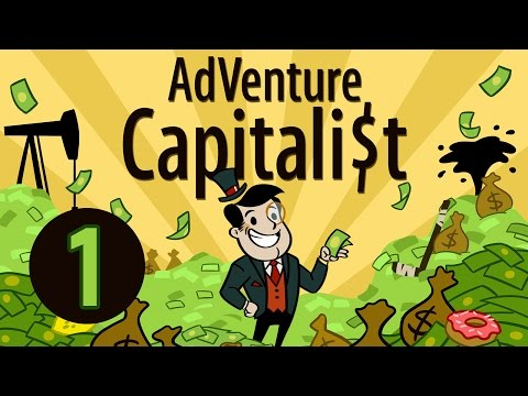 JE FAIS DU BUSINESS - AdVenture Capitalist - #1