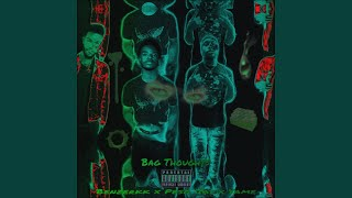 Bag Thoughts (feat. Peso Jay & Yame)