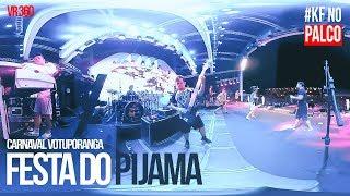 Baixar KF no Palco | 360 | Festa do Pijama | Carnaval em Votuporanga | Henrique e Juliano