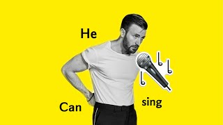 Chris Evans CAN sing.
