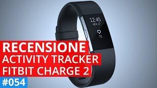Recensione Fitbit Charge 2 dopo un mese di utilizzo