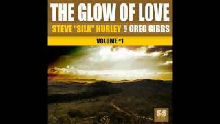 Steve Silk Hurley Feat. Greg Gibbs - The Glow Of Love (Boogie Filtered Club Remix)