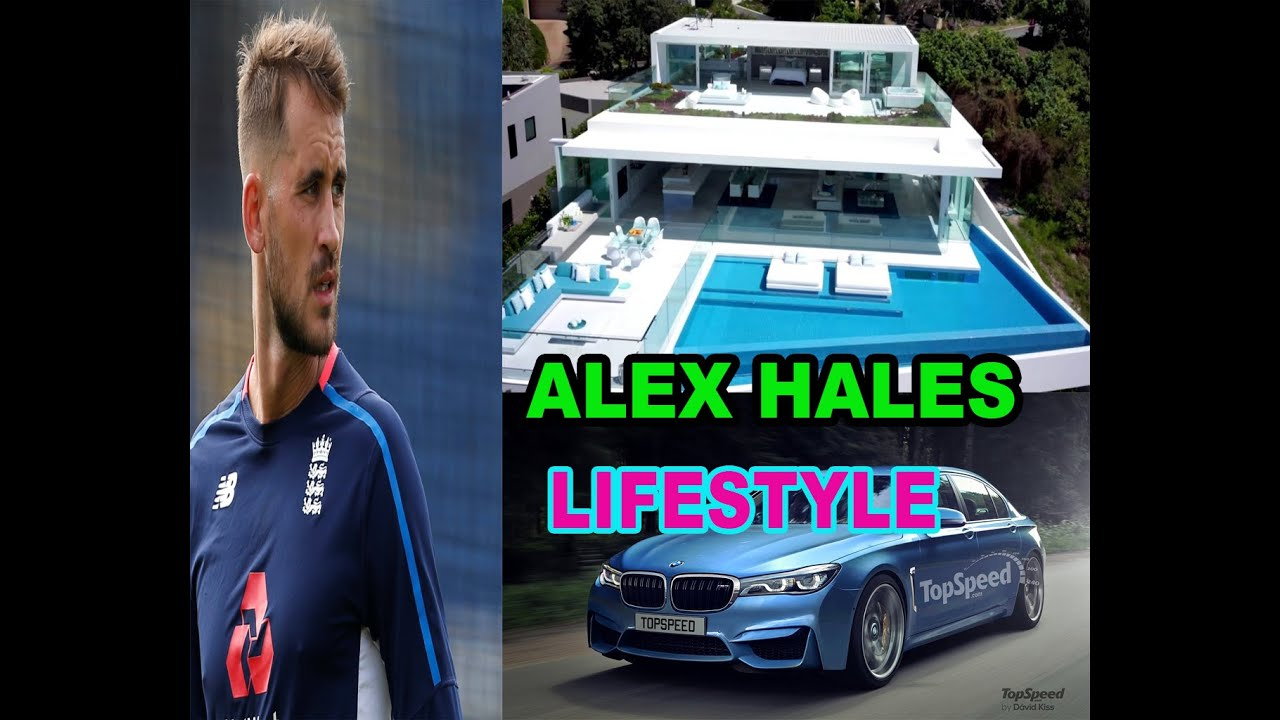 Personal Life Of Alex Hales