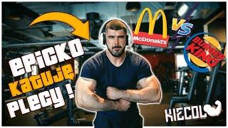 McDonald's vs. Burger King - KIECOL I EPICKI TRENING PLECÓW