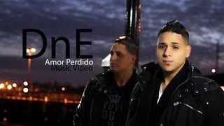 DnE - Amor Perdido (Official Music Video)