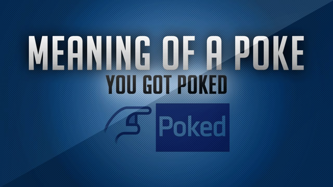 what is the mean of poke