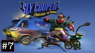Sly Cooper: Thieves in Time -Part  7  - Walkthrough - On PS3 - PS4 Rental