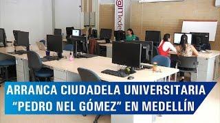 """Entregada la Ciudadela Universitaria """"Pedro Nel Gómez"""""""