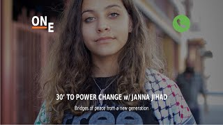 30' to Power Change - Episode 9 - Janna Jihad