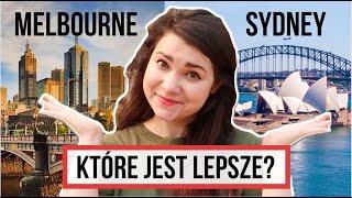 Sydney czy Melbourne? CO JEST LEPSZE?