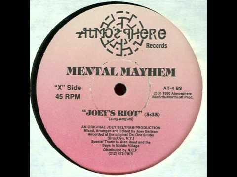 Mental Mayhem - Joey's Riot (original mix) (1990)
