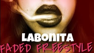 "LaBonita x Tyga ""Faded Free$tyle"" (Audio Play)"