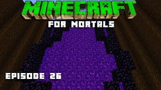 Beginning The Mega Tree Nether Portal! Minecraft For Mortals [1.16 Survival Lets Play] Episode 26