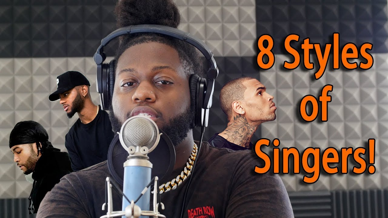 8 Styles of Singers! (Bryson Tiller, Chris Brown, Partynextdoor, Tory  Lanez, PnB Rock and More)