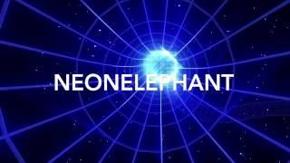 NeonElephant new intro✌🏻