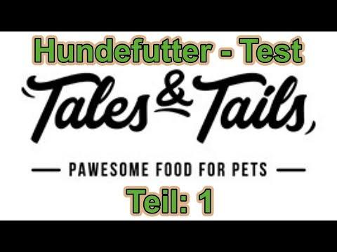 Hundefutter Im Test (1) / Tales & Tails / Nature Trails
