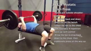 1 & 1/4 Myotatic Bench Press