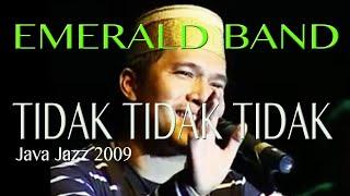 Emerald band  - Tidak tidak tidak - jjf 09
