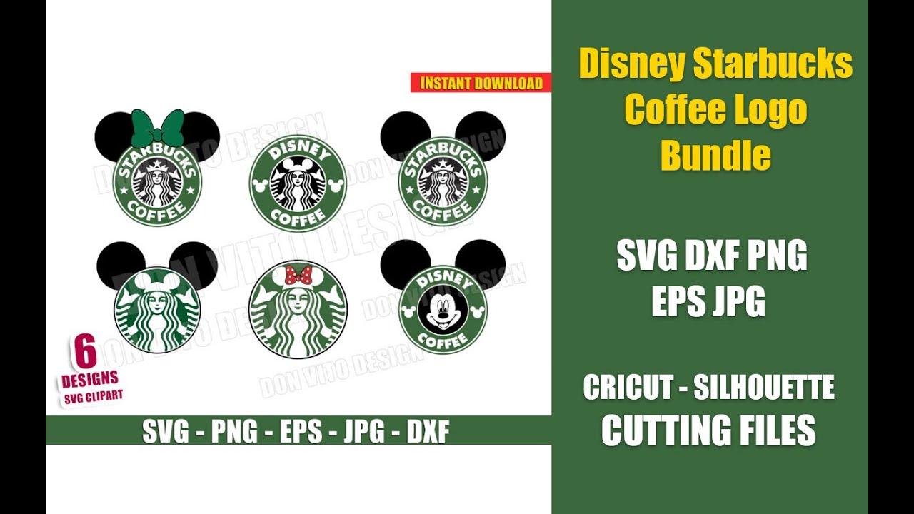 Disney Starbucks Coffee Logo Bundle Svg Dxf Png Mickey Minnie Mouse Ears Bow Cut Files Clipart Youtube