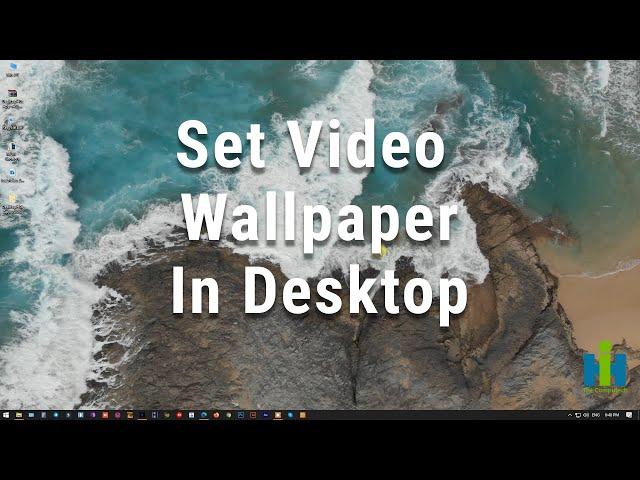 How to Set Video wallpaper in your windows desktop | কিভাবে আপনি একটি ভিডিও ওয়ালপেপার এ সেট করবেন ?