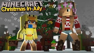 Minecraft - Little Kelly Adventures : CHRISTMAS IN JULY! w/ Baby Duck