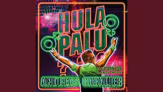 Hulapalu (DJ Fosco Extended Dance Mix)