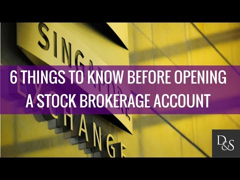 Investing: 6 Things to know before opening a Stock Brokerage Account