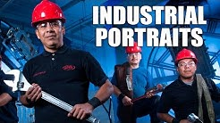 Industrial Portraits - Photography Tutorial