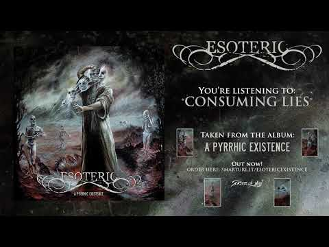 Esoteric - Consuming Lies (Official Track)