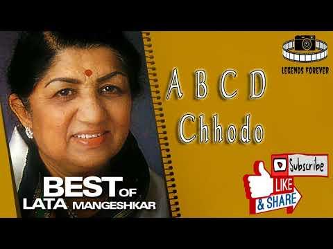 A B C D Chhodo Lata Mangeshkar   Best of Lata Mangeshkar song collection