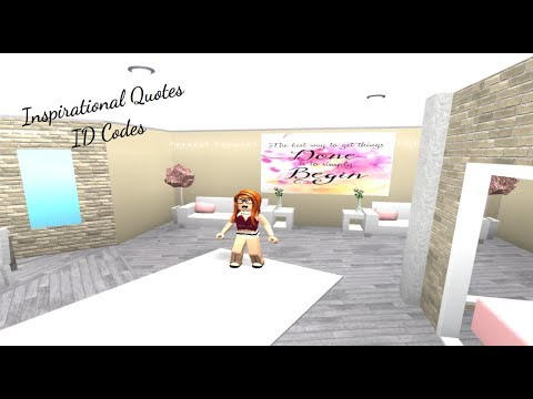 Roblox Welcome To Bloxburg Inspirational Quotes Id Codes Dapandagirl Youtube