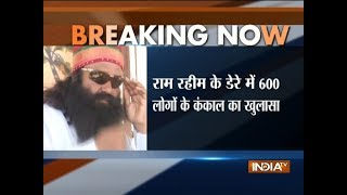 Dera Sacha Sauda  Around 600 human skeletons likely to be present inside ashram