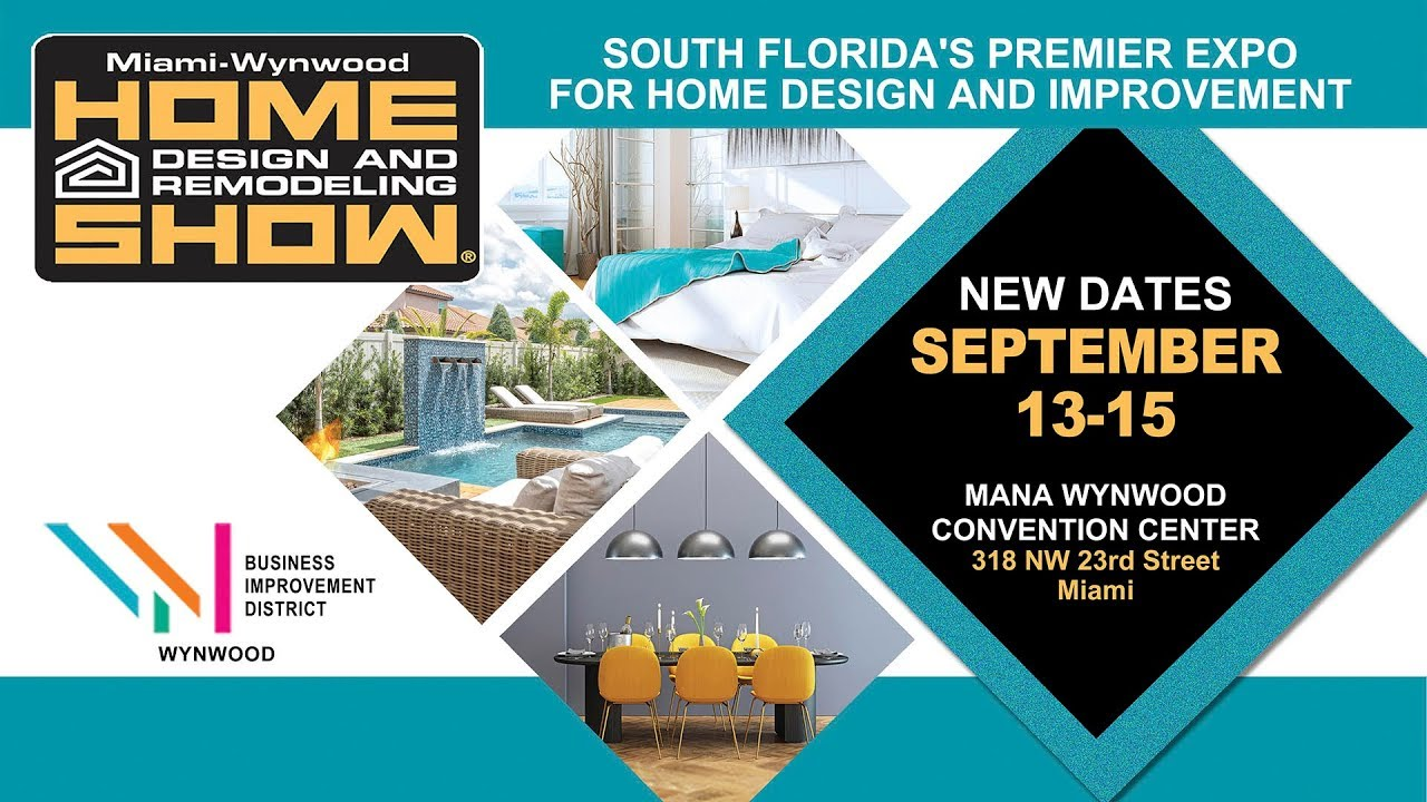 New Dates September 13th 15th Mana Wynwood Convention Center