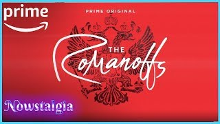 The Romanoffs Review | Nowstalgia Reviews