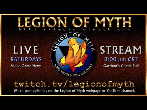 Legion of Myth Livestream: 11 Jun 16