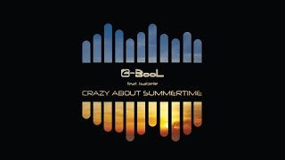 C-BooL feat. Isabelle - Crazy About Summertime (Radio Edit)