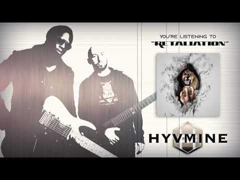 "HYVMINE - ""Retaliation"" Official Stream Mp3"