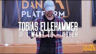 Tobias Ellehammer Choreography // If I Want You - Usher // IBIZA DANZA PLATFORM